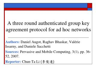 A three round authenticated group key agreement protocol for ad hoc networks
