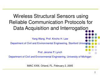 Yang Wang, Prof. Kincho H. Law