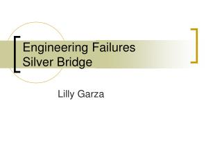 Engineering Failures Silver Bridge