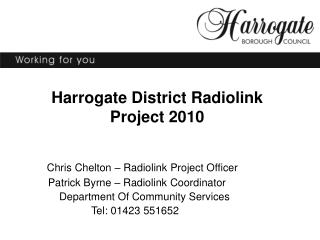 Harrogate District Radiolink Project 2010