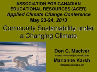 Community Sustainability under a Changing Climate