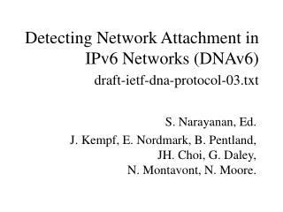 Detecting Network Attachment in IPv6 Networks (DNAv6) draft-ietf-dna-protocol-03.txt
