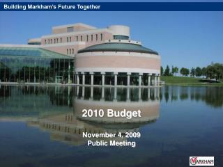 2010 Budget  November 4, 2009 Public Meeting