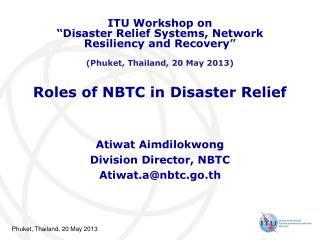 Roles of NBTC in Disaster Relief