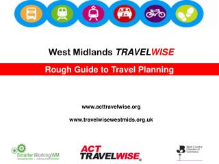 West Midlands  TRAVEL WISE acttravelwise  travelwisewestmids.uk