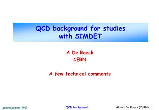QCD background for studies with SIMDET