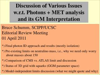 Discussion of Various Issues w.r.t. Photons + MET analysis and its GM Interpretation