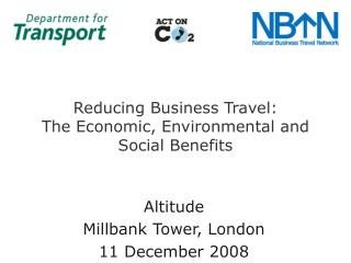 Reducing Business Travel:  The Economic, Environmental and Social Benefits