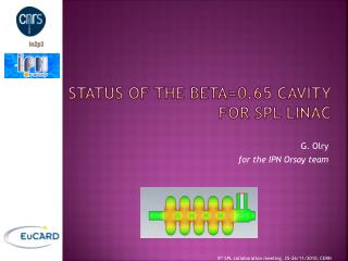 Status of the beta=0.65 cavity for SPL linac
