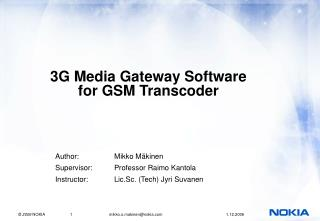 3G Media Gateway Software for GSM Transcoder