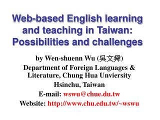 Web-based English learning and teaching in Taiwan: Possibilities and challenges