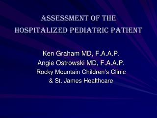 Assessment of the  Hospitalized Pediatric Patient