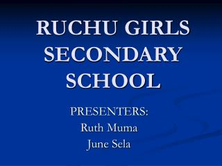 RUCHU GIRLS SECONDARY SCHOOL