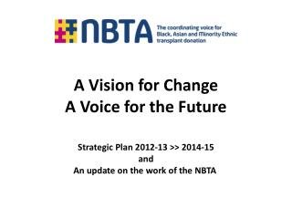A Vision for Change A Voice for the Future