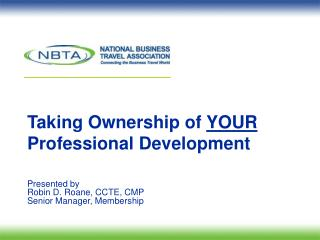 Taking Ownership of  YOUR  Professional Development