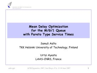 Mean Delay Optimization for the M/G/1 Queue with Pareto Type Service Times