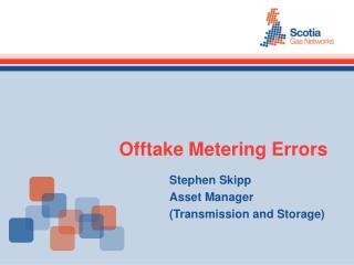 Offtake Metering Errors