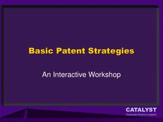 Basic Patent Strategies