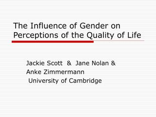 The Influence of Gender on Perceptions of the Quality of Life