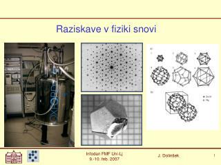 Raziskave v fiziki snovi