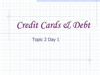 Credit Cards & Debt