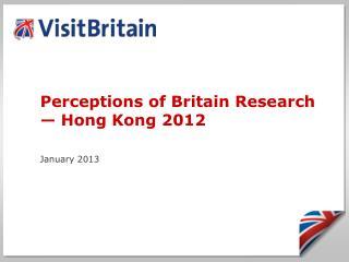 Perceptions of Britain Research — Hong Kong 2012