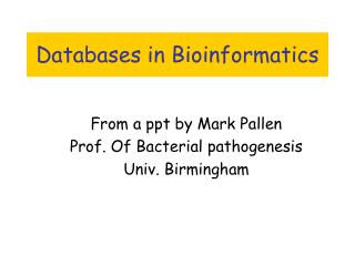 Databases in Bioinformatics