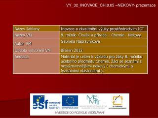 VY_32_INOVACE_CH.8.05 �NEKOVY- prezentace