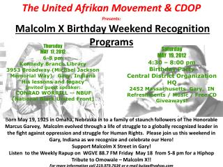 The United Afrikan Movement & CDOP Presents: Malcolm X Birthday Weekend Recognition Programs