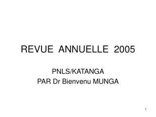 REVUE  ANNUELLE  2005