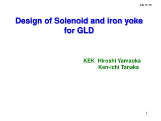 Design of Solenoid and iron yoke for GLD