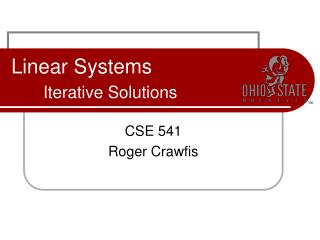 Linear Systems Iterative Solutions