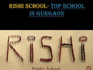 Rishi School- Best Play School in Gurgaon