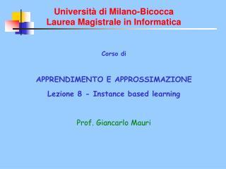 Università di Milano-Bicocca Laurea Magistrale in Informatica