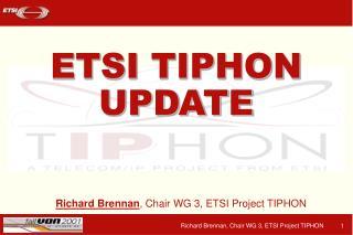ETSI TIPHON UPDATE