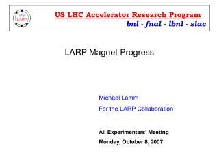 LARP Magnet Progress