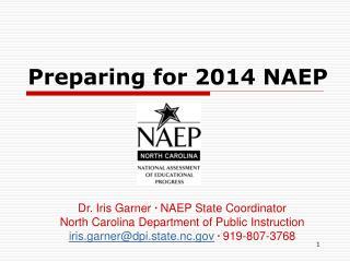 Preparing for 2014 NAEP