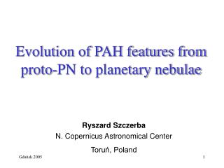 Evolution of PAH features from proto-PN to planetary nebulae