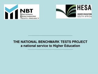 _________________________________________________ THE NATIONAL BENCHMARK TESTS PROJECT
