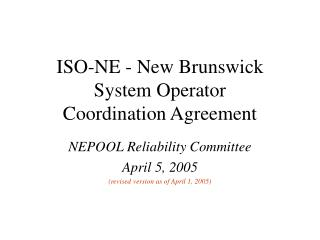 ISO-NE - New Brunswick System Operator Coordination Agreement