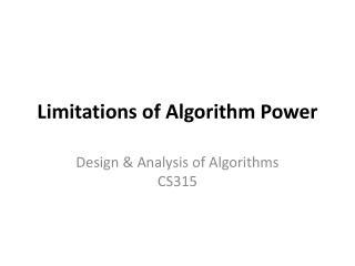 Limitations of Algorithm Power