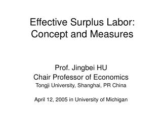 Effective Surplus Labor:  Concept and Measures