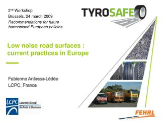 Low noise road surfaces : current practices in Europe
