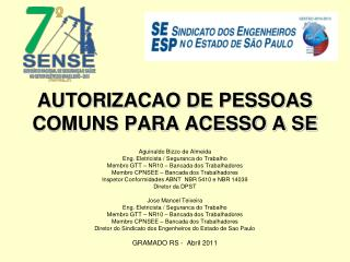 AUTORIZACAO DE PESSOAS COMUNS PARA ACESSO A SE