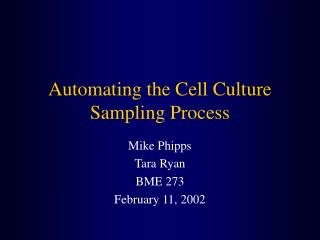 Automating the Cell Culture Sampling Process