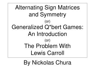 Alternating Sign Matrices and Symmetry