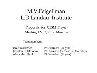 M.V.Feigel�man L.D.Landau  Institute