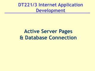 DT221/3 Internet Application Development
