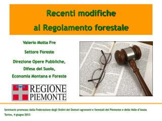 Recenti modifiche al Regolamento forestale