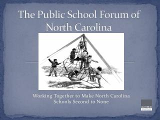 The Public School Forum of North Carolina